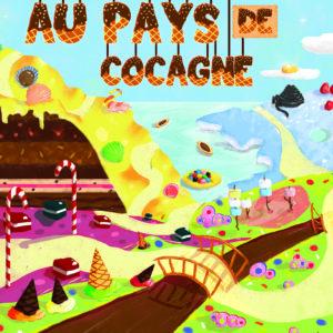 Au pays de cocagne